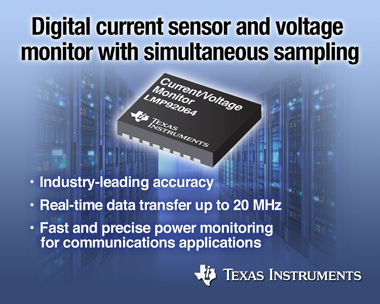 TI delivers industry's first digital current sensor and voltage monitor