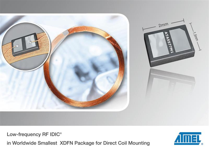Atmel Launches Industry's Smallest Low-frequency RF IDIC Package for Direct Coil Mounting