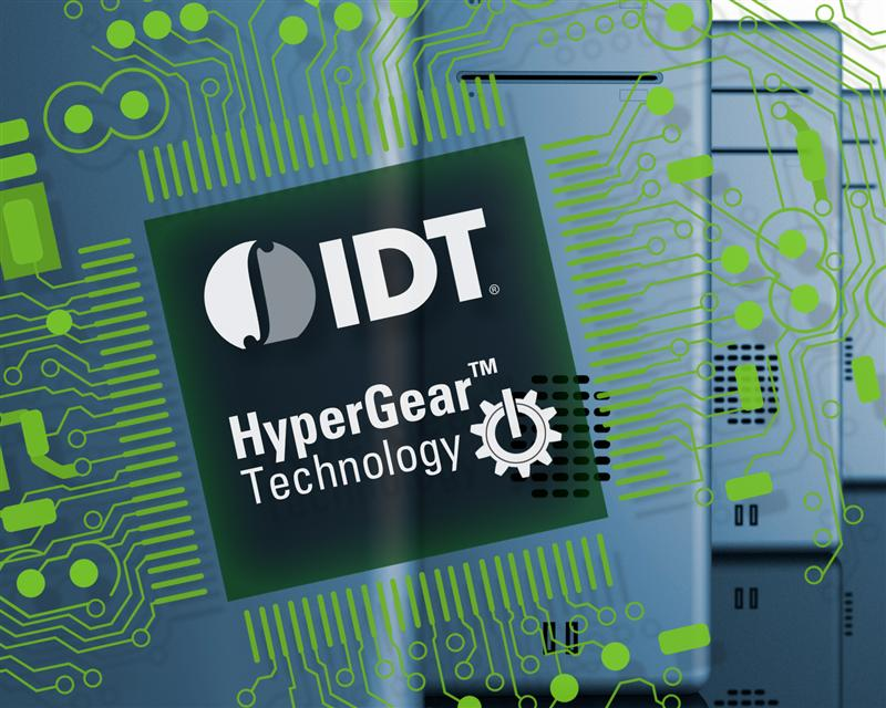 IDTs Patent Pending HyperGear Technology Reduces Motherboard Power Consumption and Boosts CPU Performance Simultaneously