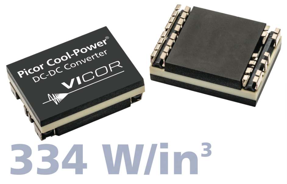 Vicor expands Picor isolated Cool-Power ZVS DC/DC converter module line up with high-density (334 W/in3) solutions