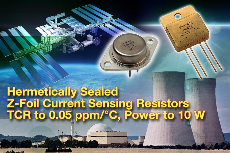 VPG launches high-precision sealed Z-Foil power current sensing resistors