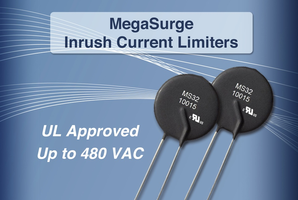 Ametherm gets UL recognition for MegaSurge inrush current limiting NTC thermistors