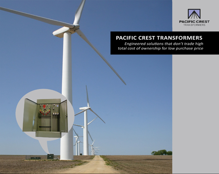 Pacific Crest Offers Specially Engineered Wind Farm Turbine Step-Up Transformers