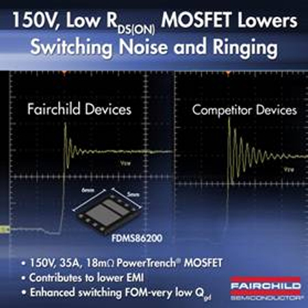 Fairchild's 150V Low RDS(ON) MOSFET Enables Higher Performance in Isolated DC-DC Applications