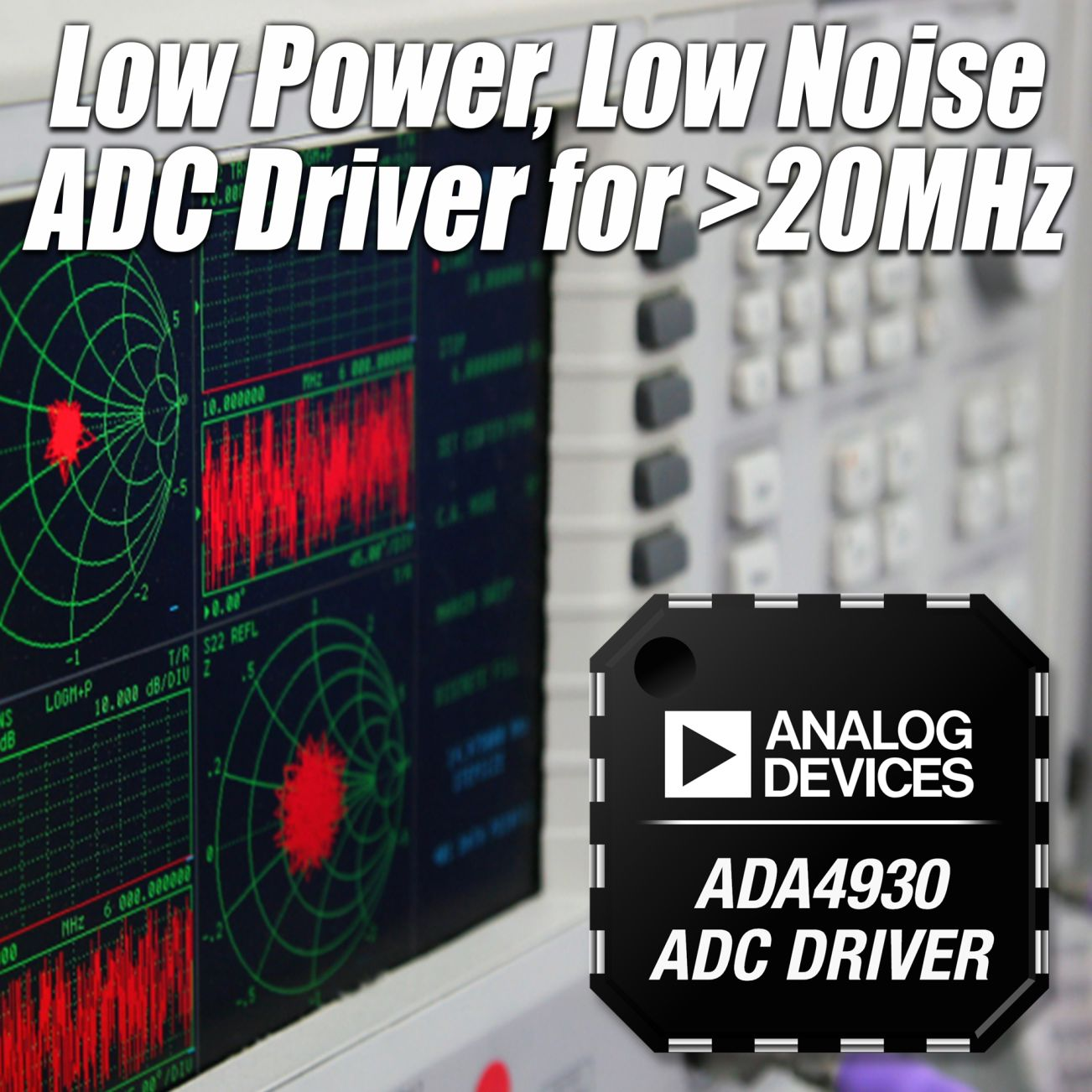 Analog Devices Releases Low-Power Single-Supply ADC Drivers for Low-Voltage, 14-Bit Converters