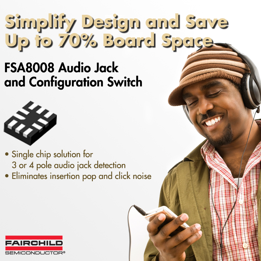 Fairchild Semiconductor Enables Detection of Different Audio Accessories with a Single Device