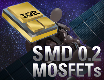 IR's MOSFETs in New Patented SMD0.2 Package Drastically Reduce System Size and Weight in HiRel Space Applications