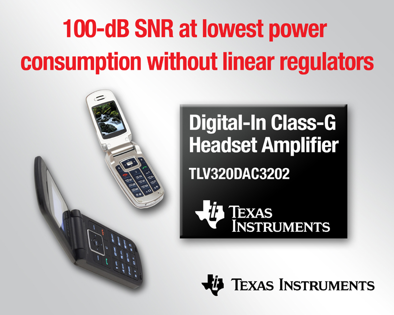 TI delivers Energy Efficient Class-G Amp for Cost-Sensitive Media Players & Mobile Handsets