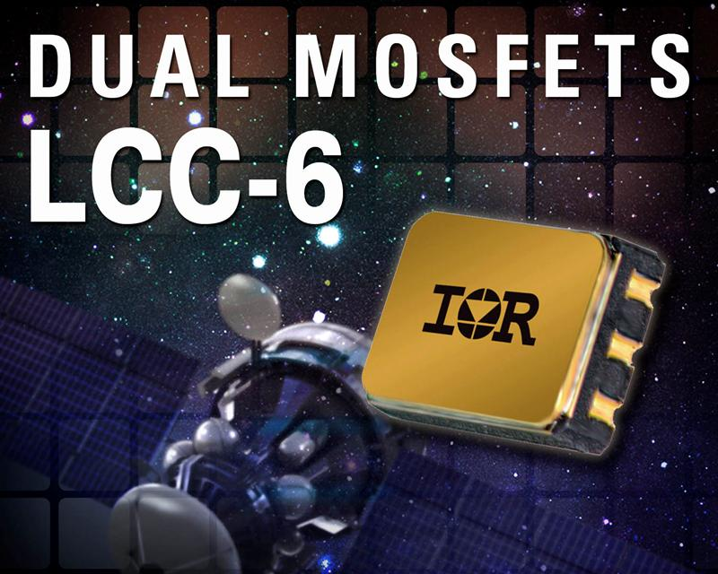 IR Introduces Dual Power MOSFETs in Single Compact Hermetic LCC-6 Surface Mount Package For Lightweight Space Applications