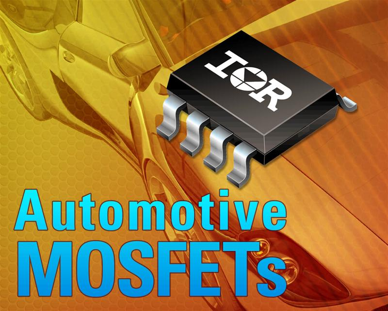 IR's New Family of Automotive-qualified MOSFETs Offers Rugged, Compact System Solution