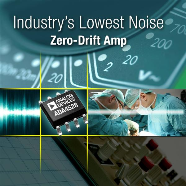 Zero-Drift Amplifier From Analog Devices Achieves Industry's Lowest Voltage Noise
