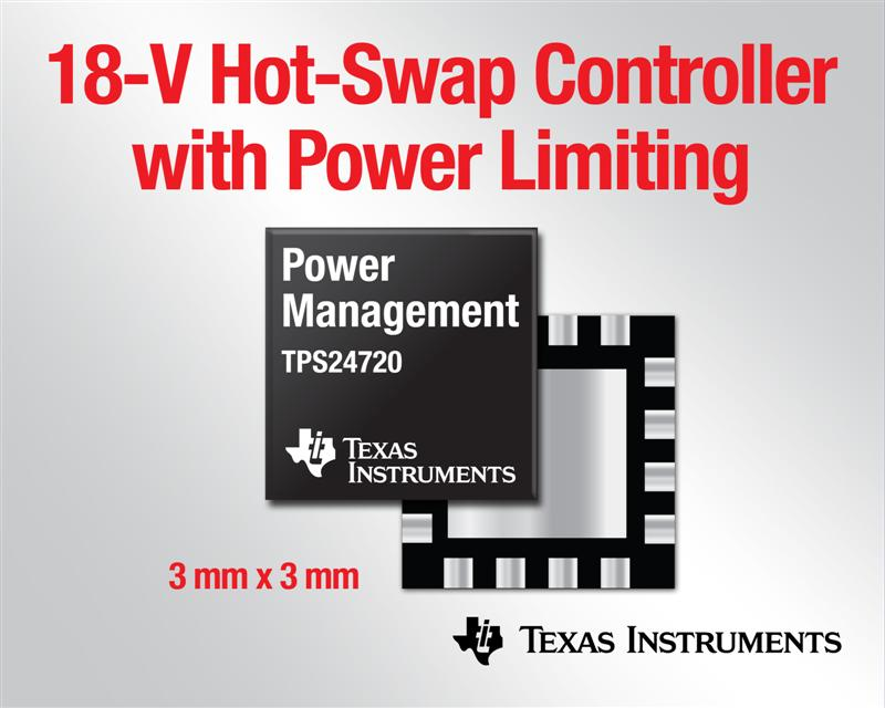 Texas Instruments introduces 18-V hot-swap controller with high efficiency and accuracy