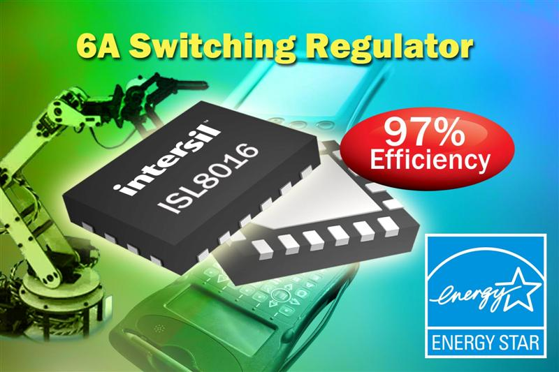 Intersil Introduces Industry's Highest Efficiency Small Footprint 6A Switching Regulator