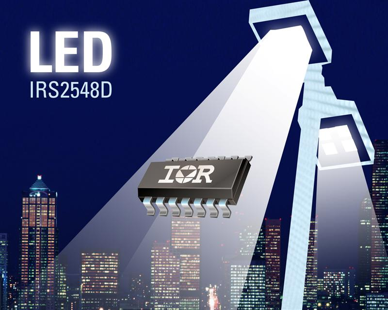 IR's IRS2548D LED Control IC Increases Efficiency, Simplifies Design and Reduces Overall System Cost