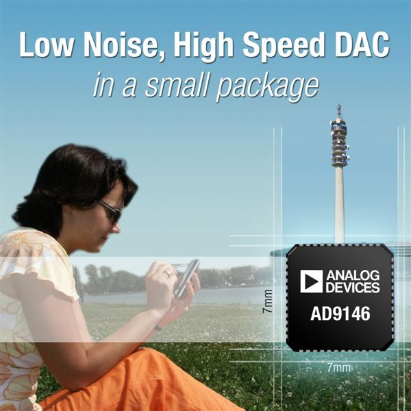 D/A Converter Supports Multi-Carrier Wireless Standards Using Half the PCB Space Of Competing Devices