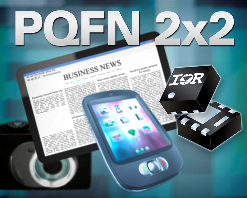 IR Extends Packaging Portfolio with the Introduction of an Ultra-Compact PQFN2x2 Power MOSFET for Low Power Applications