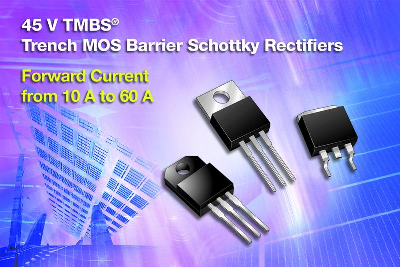Vishay Releases 12 New 45 V TMBS® Trench MOS Barrier Schottky Rectifiers in Power TO-220AB, ITO-220AB, and TO-263AB Packages for PV Solar Cell Bypass Protection
