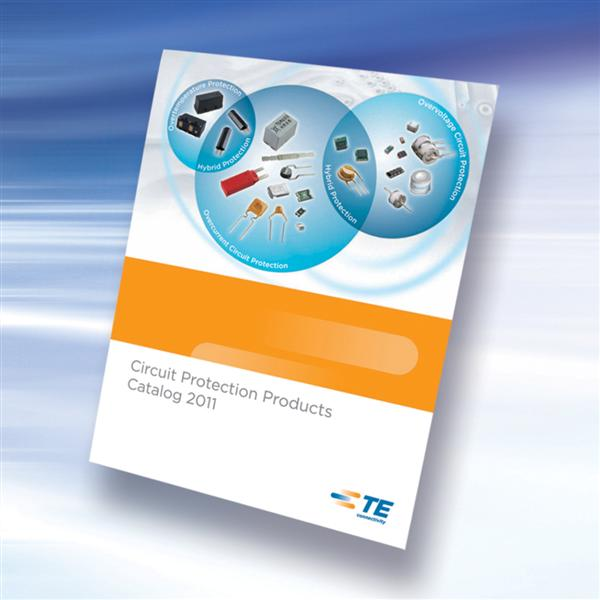 TE Circuit Protection Publishes 2011 Product Catalog