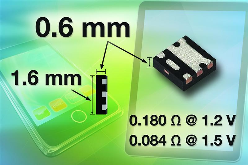 Vishay Siliconix 8 V P-Channel TrenchFET Power MOSFET Offers Industry's Lowest On-Resistance Down to 34 m? at 4.5 V in the 1.6 mm by 1.6 mm Footprint Area With Sub-0.8-mm Profile