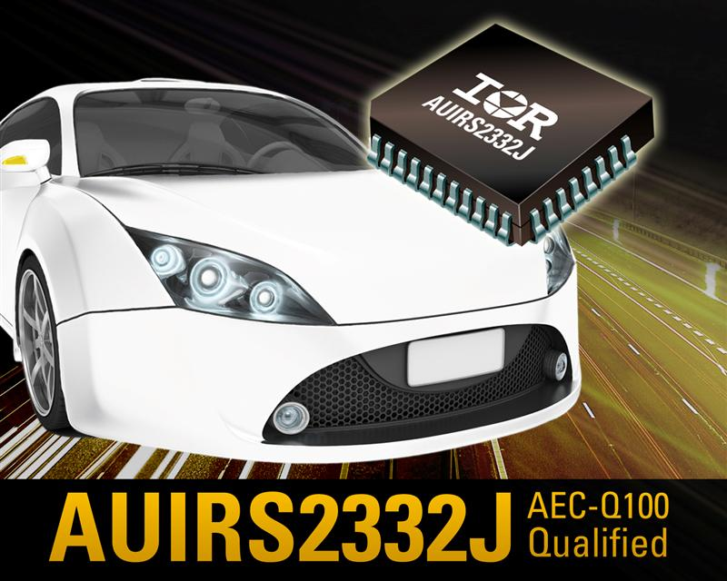 IR's Compact, Reliable, Automotive-qualified AUIRS2332J 600 V Gate Drive IC Simplifies and Shrinks Design