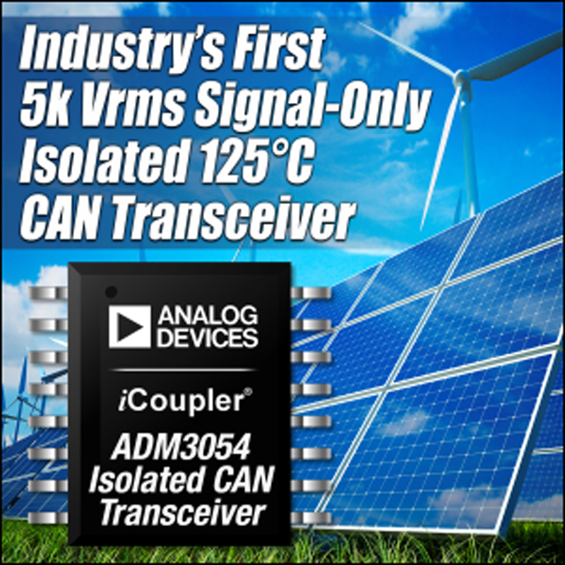 Analog Devices Enhances Signal Isolation with Industry's First 5-V RMS Signal - Only Isolated CAN Transceiver Rated to 125?C