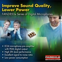 Fairchild Semiconductor's Digital Microphone Series Converts ECM Outputs to Digital PDM Data Streams, and includes Temperature Compensation