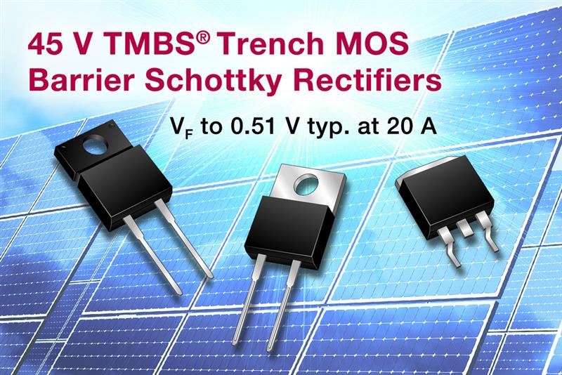 Vishay Intertechnology Releases 12 New 45 V TMBS® Trench MOS Barrier Schottky Rectifiers in Power TO-220AC, ITO-220AC, and TO-263AB Packages for PV Solar Cell Bypass Protection