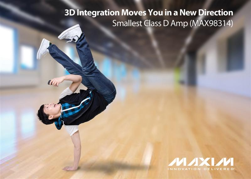 Maxim's 3D Integration Technology Enables Industry's Smallest Class D Amplifier Solution