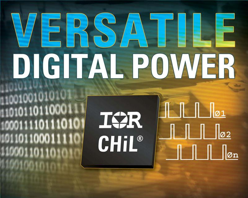 IR's Versatile Family of CHiL Digital PWM Controllers Delivers Smallest Footprint; Highest Efficiency Multiphase Solutions