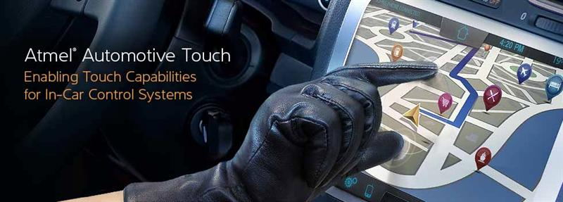 Atmel's maXTouch Controllers Enable Touch Capabilities for In-Car Control Systems