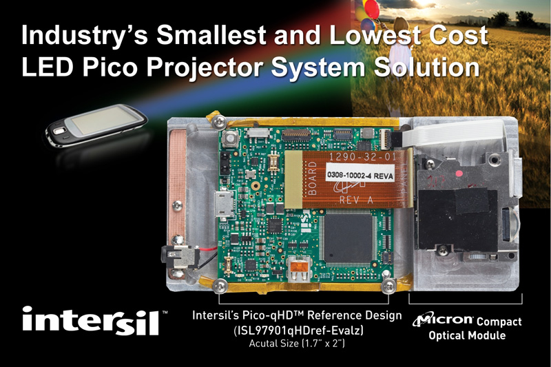 Intersil Unveils Industry's Smallest and Lowest Cost LED-based LCoS Pico Projector System Solution