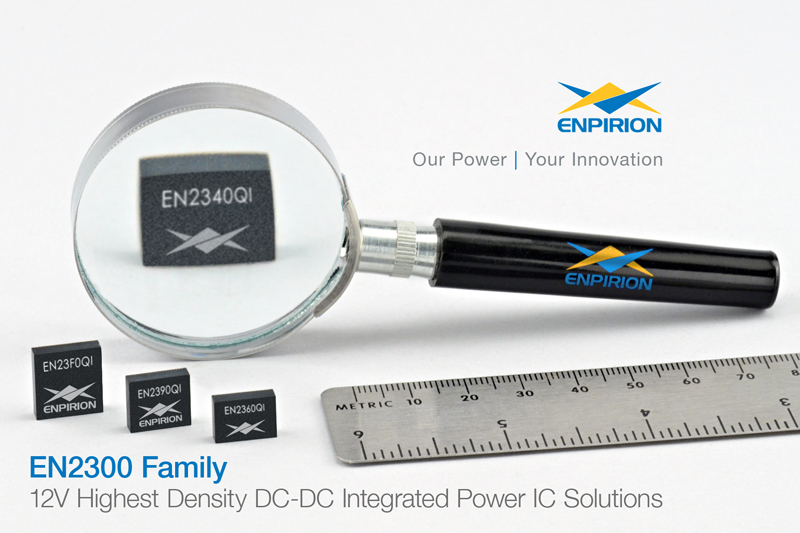 Enpirion Announces EN2300 family of 12 volt integrated power IC solutions delivering the industry's highest power density
