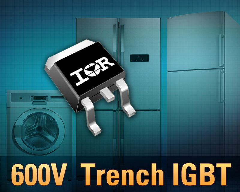 IR Expands Family of IGBTs with 600V Trench Ultrafast IGBT's for Appliance Motor Drives