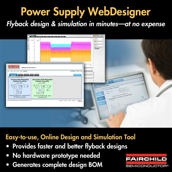 Fairchild Semiconductors Web-Based Design and Simulation Tool Provides Complete Flyback Designs In Minutes