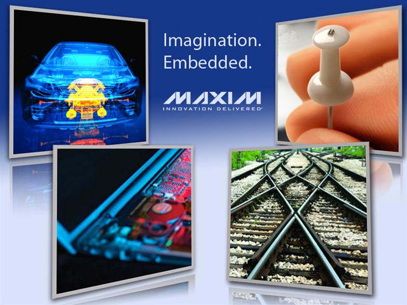 Maxim to Demonstrate Highly Integrated Solutions for Embedded Designs at Embedded World Exhibition & Conference 2012