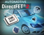 IRs Automotive DirectFET2 Power MOSFET increases power density while reducing system size and cost