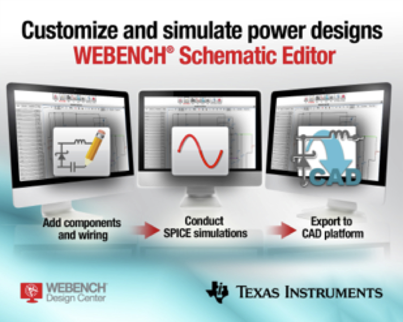 TI's WEBENCH Schematic Editor enables rapid customization and simulation of analog designs