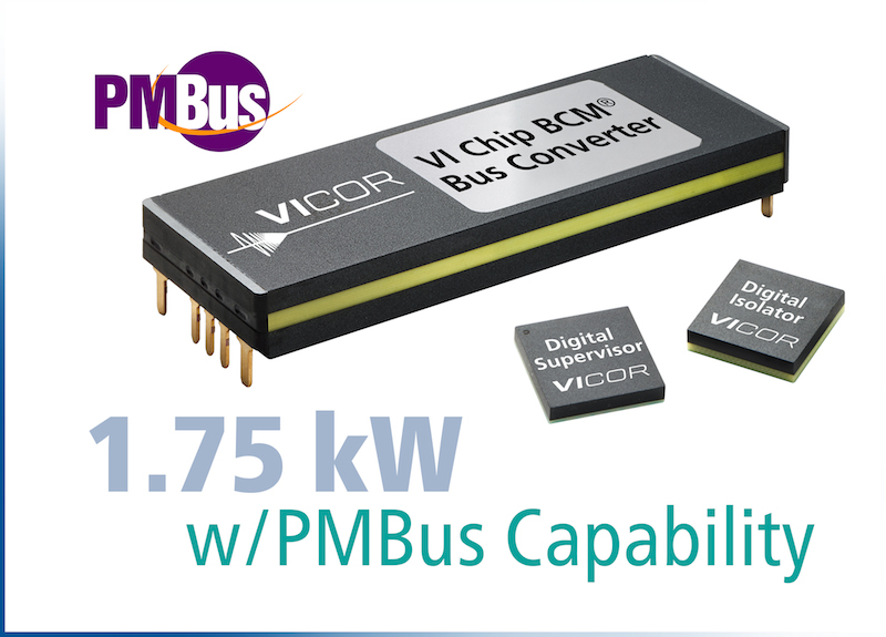 Vicor delivers power density & digital comm capability with their latest ChiP BCMs
