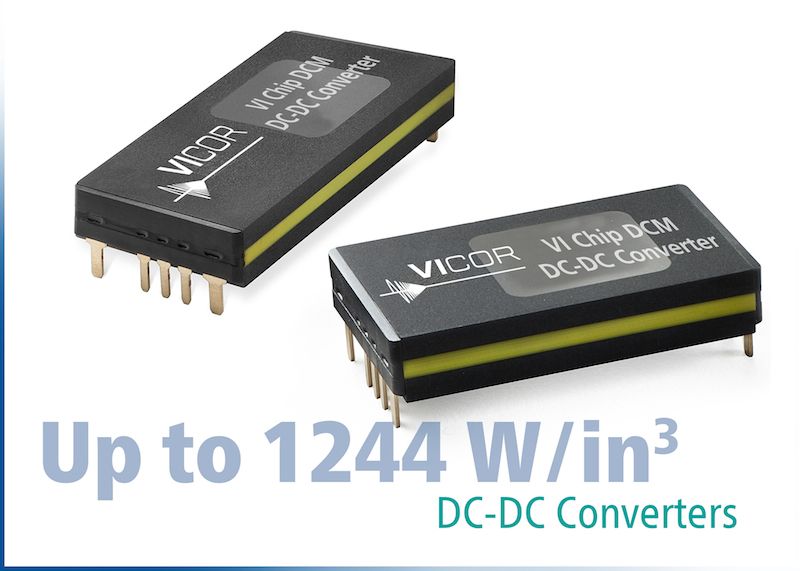Vicor launches their latest ChiP-based DCM converter modules