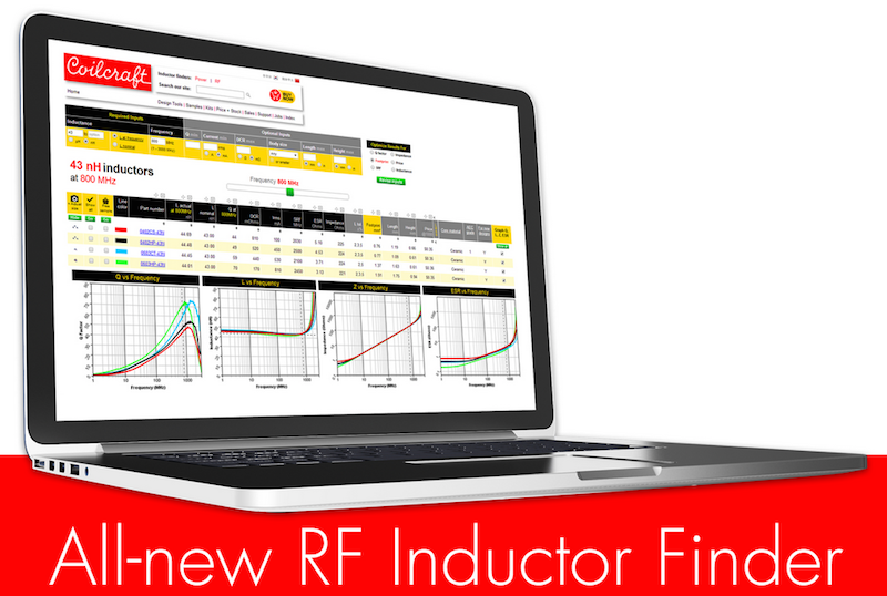 Coilcraft's RF Inductor Finder helps engineers find parts using true operating conditions