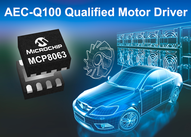 Microchip releases automotive AEC-Q100-qualified motor driver