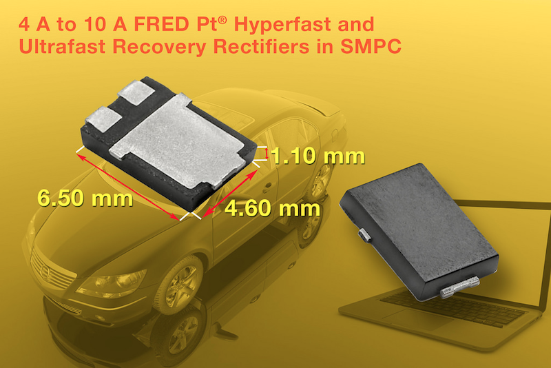 Vishay Intertechnology's FRED Pt rectifiers in SMPC package increase power density and efficiency