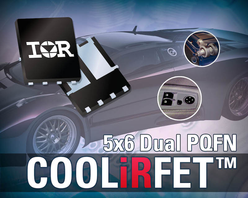 IR's Automotive-Qualified 40V 5x6mm Dual PQFN COOLiRFET™s Deliver Benchmark Performance for Low Power Motor Applications