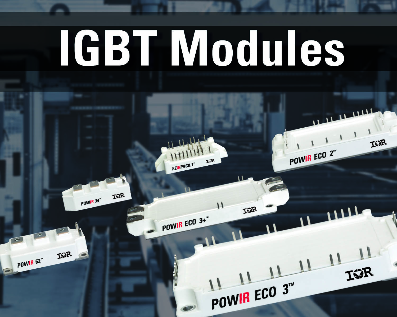 IR's latest IGBT modules suit high-power industrial apps