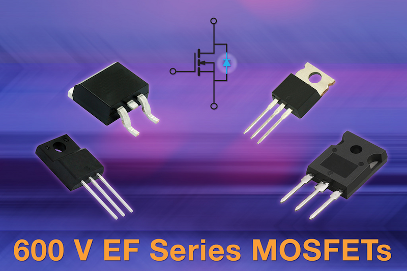 Vishay releases Its first two 600V fast body diode N-channel MOSFETs for soft switching topologies
