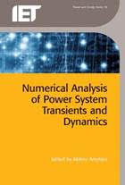 Institution of Engineering and Technology's releases Numerical Analysis of Power System Transients and Dynamics book