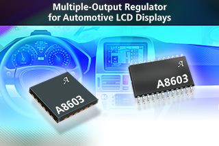Allegro unveils multiple-output regulator For automotive LCD displays