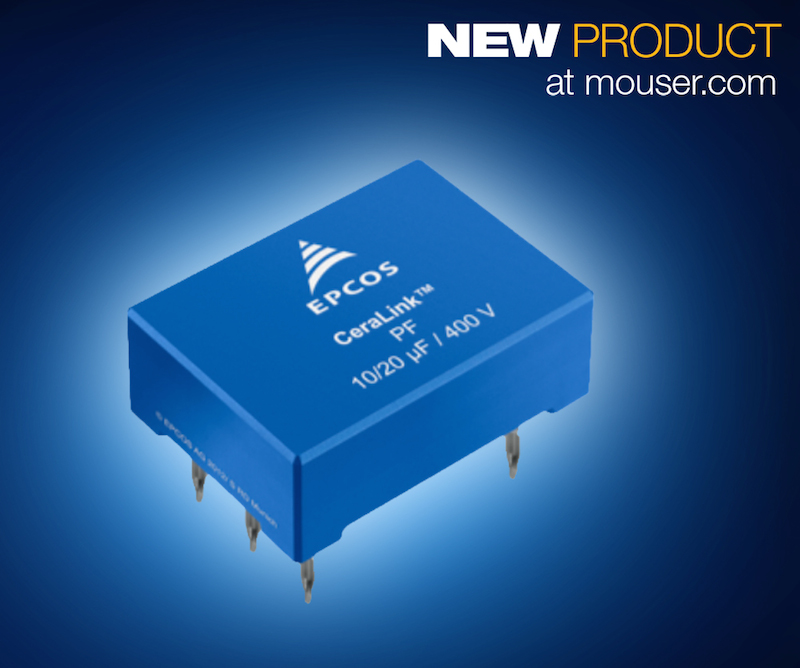 EPCOS CeraLink SP and LP caps now at Mouser