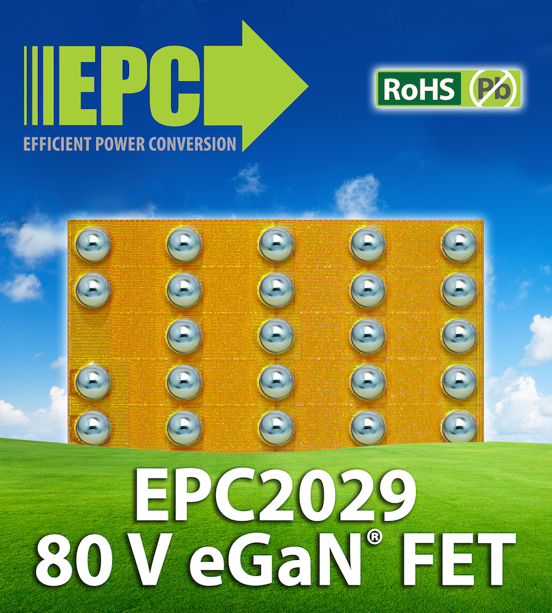 EPC launches EPC2029 wide-pitch eGaN FET