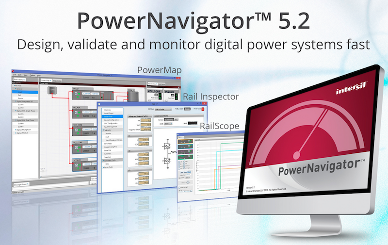 Intersil's PowerNavigator GUI speeds digital power system design, validation, and monitoring